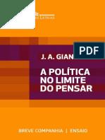 A Politica No Limite Do Pensar - Jose Arthur Giannotti