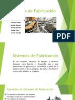 Sistemas de Fabricación (Expo).pptx