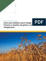 Guia auto-didático para Hedge com Futuros e Opções de grãos e sementes oleaginosas