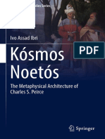 (Philosophical Studies Series 131) Ivo Assad Ibri (auth.)- Kósmos Noetós_ The Metaphysical Architecture of Charles S. Peirce-Springer International Publishing (2017).pdf