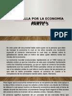 BATALLA-POR-LA-ECONOMIA-MUNDIAL-PARTE-5-2 (1).pptx