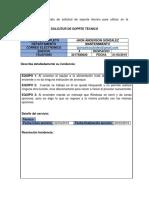 Diseñe El Formato de Solicitud de Soporte Técnico Para Utilizar en La Organización