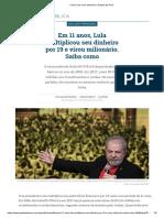 Como Lula virou milionário  Gazeta do Povo