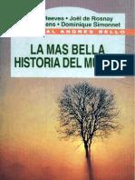 La Mas Bella Historia Del Mundo - H Reeves J de Rosnay Y Coppens y D Simonnet-FREELIBROS.org