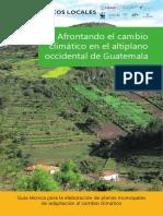 Enfrentando Cambio Climatico en El Altiplano Occidental