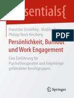 (Essentials) Franziska Sisolefsky, Madiha Rana, Philipp Yorck Herzberg (Auth.)-Persönlichkeit, Burnout Und Work Engagement_ Eine Einführung Für Psychotherapeuten Und Angehörige Gefährdeter Berufsgrupp