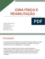 Medicina Física e Reabilitação (Conclusao) PPT