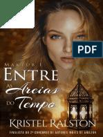 @ligaliteraria Entre as Areias do Tempo - Kristel Ralston.pdf