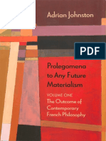 Adrian Johnston - Prolegomena to Any Future Materialism. The Outcome of Contemporary French Philosophy (vol. 1).pdf