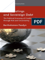 (International Political Economy Series) Bartholomew Paudyn (auth.)-Credit Ratings and Sovereign Debt_ The Political Economy of Creditworthiness through Risk and Uncertainty-Palgrave Macmillan UK (201.pdf