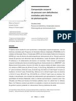 COMPOSIÇÃO CORPORAL DE PESSOAS COM DEFICIÊNCIAS VALIADAS PELA TÉCNICA DE PLETISMOGRAFIA.