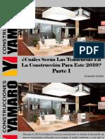 Armando Iachini - ¿Cuáles Serán Las Tendencias en La Construcción Para Este 2019?, Parte I