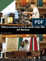 Miguel Ángel Marcano - Piden Reconocer El 1 de Abril Como Día Del Barista
