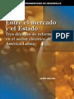 Entre-el-mercado-y-el-Estado-Tres-décadas-de-reformas-en-el-sector-eléctrico-de-América-Latina.pdf
