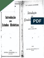 TEXTO 3 - LANGLOIS ; SEIGNOBOS. Introdução aos Estudos Históricos.pdf