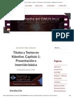 Títulos y Textos en Kdenlive. Capítulo 1_ Presentación e Inserción Básica – Multimedia en Gnu_Linux