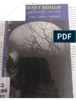 Juan Carlos Callirgos Sobre Héroes y Batallas. Los Caminos de La Identidad Masculina