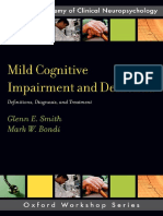 (American Academy of Clinical Neuropsychology Oxford Workshop) Glenn E. Smith, Mark W. Bondi - Mild Cognitive Impairment and Dementia_ Definitions, Diagnosis, and Treatment-Oxford University Press (20 (1).pdf