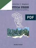 Mystica Urbe_Um Estudo Antropológico sobre o Circuito Neo-esotérico na Metropóle-José Guilherme Cantor Magnani.pdf
