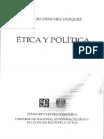 1. Adolfo Sánchez Vázquez (2007) Ética y Política. Moral y Política (I)