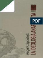 La Ideologia Anarquista - Angel J. Cappelletti