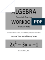 [Algebra Essentials Practice Workbook with Answers Linear and Quadratic Equations Cross Multiplying and Systems of Equations Improve your Math Fluency Series] Chris McMullen - Algebra Essentials Practice Workbook with A.pdf