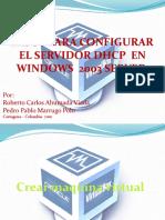 Pasos Para Configurar El Servidor Dhcp en Windows 2003 Server
