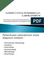 Sampel Untuk Pemeriksaan Laboratorium