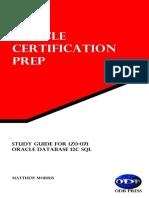 Matthew Morris - Study Guide for 1Z0-071_ Oracle Database 12c SQL_ Oracle Certification Prep (2016, ODB Press) (1)