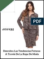Descubra Las Tendencias Futuras a Través de La Ropa de Moda