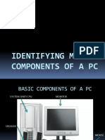 Identifying Major Components of a PC