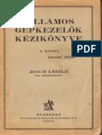 Jesch Villamos Gépkezelők Kézikönyve I. Egyenáramú gépek