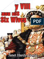 Henry VIII and His Six Wives-Janet Hardy Gould
