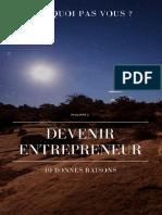 Devenir Entrepreneur - 10 Bonnes Raisons.