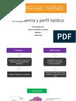 Dislipidemia y Perfil Lipídico