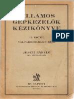 Jesch Villamos Gépkezelők Kézikönyve II. Váltakozóáramú gépek