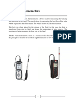 Hot-Wire Anemometers (measuring the velocity and direction of the fluid)