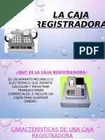 LA CAJA REGISTRADORA.pptx