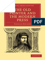 (Cambridge Library Collection - Printing and Publishing History) Charles Knight - The Old Printer and the Modern Press-Cambridge University Press (2010).pdf