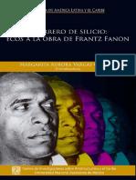 Vargas Canales, Margarita-Guerrero de silicio. Franz Fanon 2018.pdf
