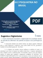 Eugenia, Higienismo e Psiquiatria No Brasil