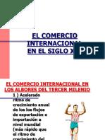El Comercio Internacinal en El Siglo XXI