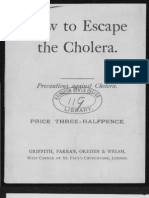 How to Escape the Cholera