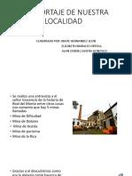 EL REPORTAJE DE NUESTRA LOCALIDAD.pptx