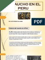El Caucho en El Peru