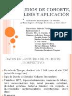 ESTUDIOS DE COHORTE, ANÁLISIS Y APLICACIÓN
