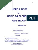 PEDRO PINOTE - O REINO DA FLORESTA QUE SECOU