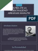 TEORÍA DE LA PERSONALIDAD ABRAHAM MASLOW.pptx