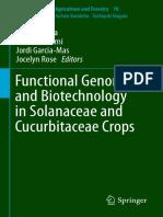 (Biotechnology in Agriculture and Forestry 70) Hiroshi Ezura, Tohru Ariizumi, Jordi Garcia-Mas, Jocelyn Rose (eds.) - Functional Genomics and Biotechnology in Solanaceae and Cucurbitaceae Crops-Spring.pdf