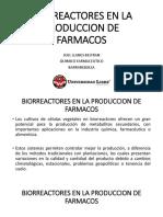 Biorreactores en La Produccion de Farmacos